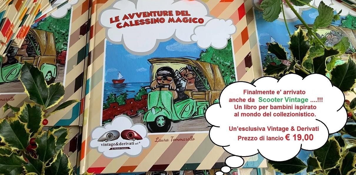 #leavventuredelcalessinomagico #librocalessino #libroperbambini #libriscootervintage #scootervintage #cittadicastello